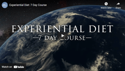 Experiential Diet: Free 7 Day Course